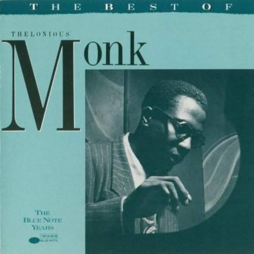 The Best Of Thelonious Monk (The Blue Note Years)