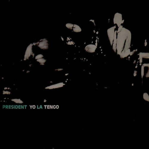 President Yo La Tengo