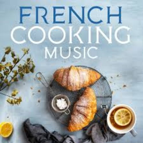 French Cooking Music
