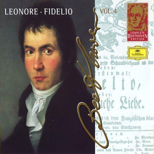 Complete Beethoven Edition Vol. 4 - Leonore - Fidelio