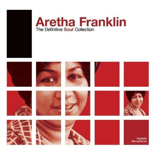 Definitive Soul: Aretha Franklin
