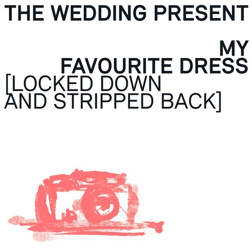 My Favourite Dress (Locked Down and Stripped Back Version)