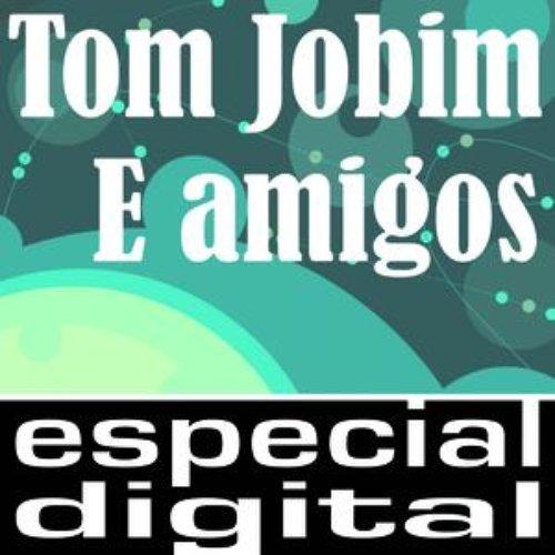 Tom Jobim E Amigos