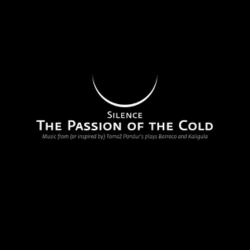 The Passion Of The Cold