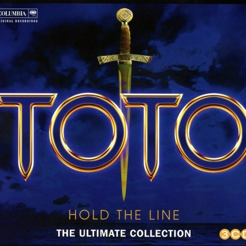 Hold The Line: The Ultimate Toto Collection