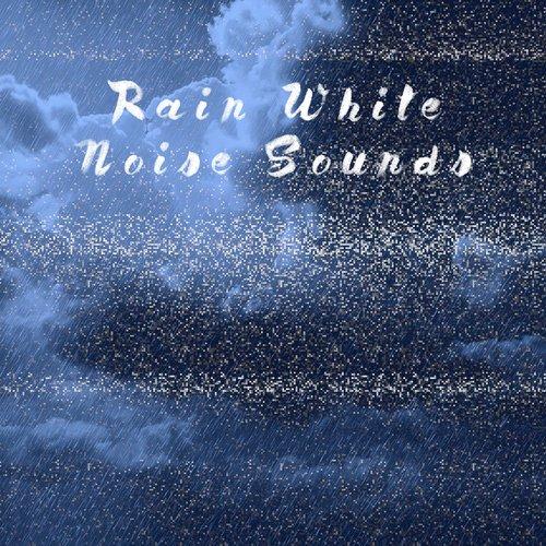 Rain White Noise Sounds