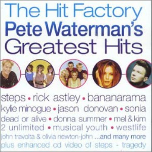 The Hit Factory - Pete Waterman's Greatest Hits