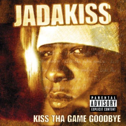 Kiss Tha Game Goodbye