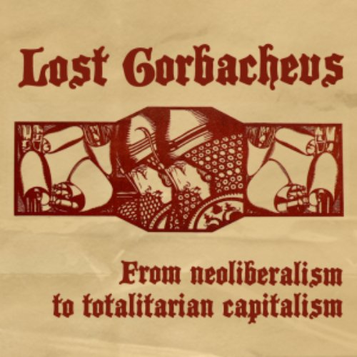 From neoliberalism to totalitarian capitalism
