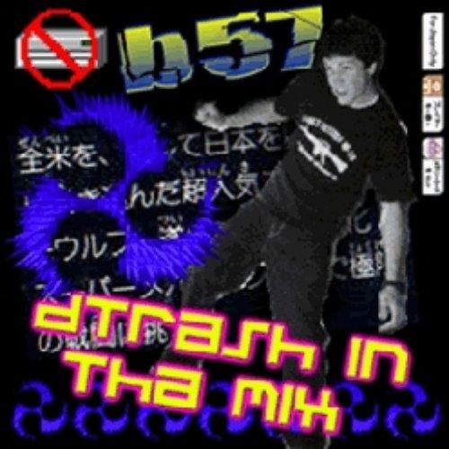 DTRASH021 - b57 Presents DTRASH In Tha Mix
