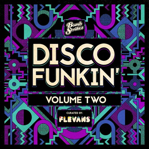 Disco Funkin', Vol. 2 (Curated by Flevans)