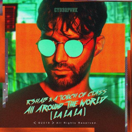 All Around The World (La La La)