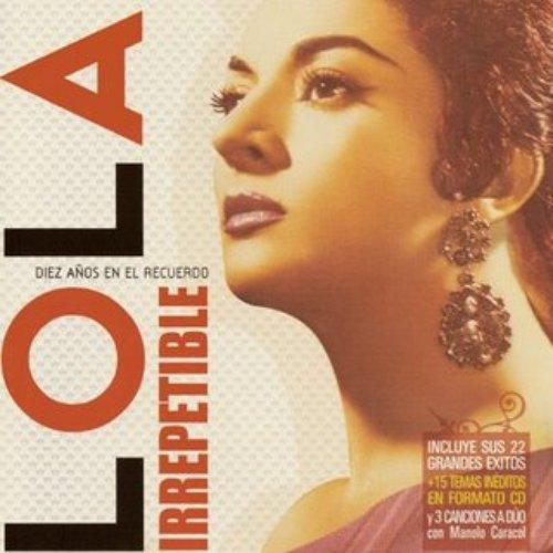 Lola Irrepetible