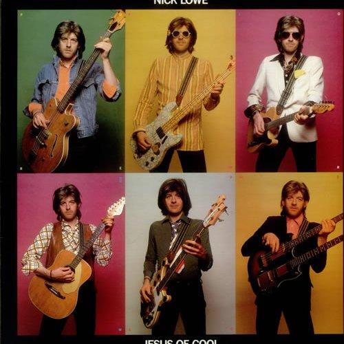 Jesus of Cool (Deluxe Edition) — Nick Lowe   Last.fm