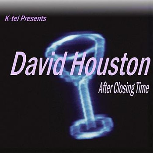 K-tel Presents David Houston - After Closing Time