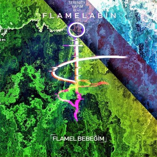 Flamel Bebeğim (feat. Flamelabin) - Single