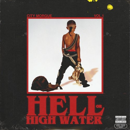 CITY MORGUE VOL 1: HELL OR HIGH WATER