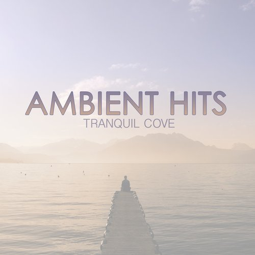 Ambient Hits
