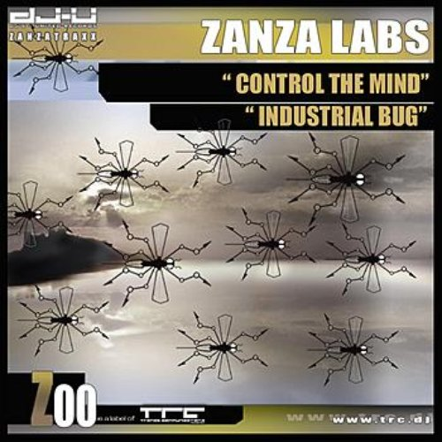 Control The Mind / Industrial Bug
