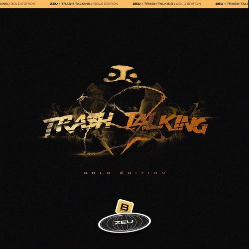Trash Talking - Gold Édition