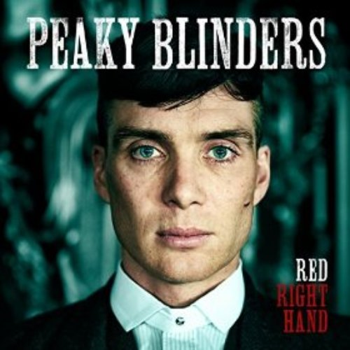 Red Right Hand Peaky Blinders