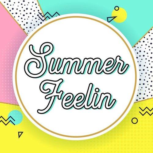 Summer Feelin