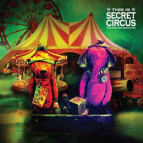 This is Secret Circus