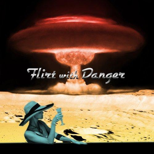 Flirt With Danger