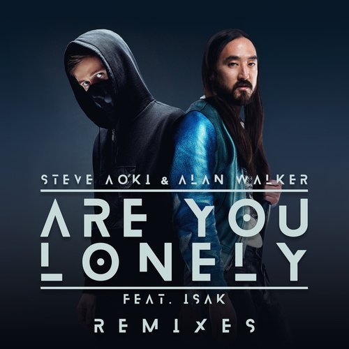 Are You Lonely (feat. ISÁK) [Remixes]