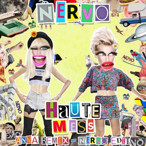 Haute Mess (ANNA Remix)