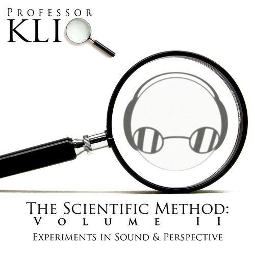 The Scientific Method, Volume II: Experiments in Sound & Perspective