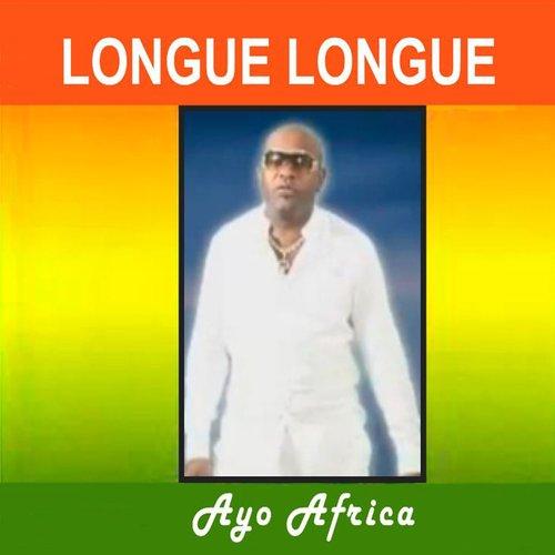 AYO MP3 LONGUE LONGUE TÉLÉCHARGER AFRICA