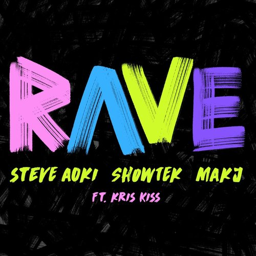Rave (feat. Kris Kiss)