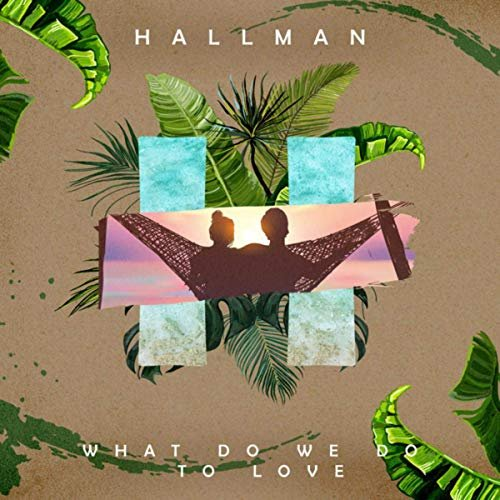 What Do We Do to Love (feat. ELWIN) - Single