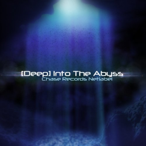 [chase 060] - Various Artists - [Deep] Into The Abyss