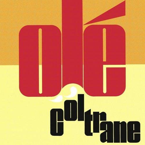 Olé Coltrane (Deluxe Edition)