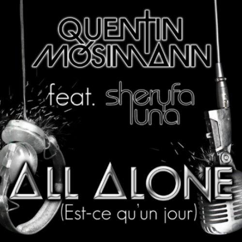 All Alone (Est-Ce Qu'Un Jour)