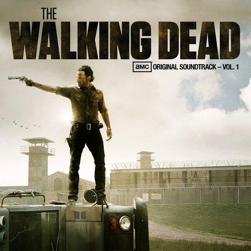 The Walking Dead (AMC's Original Soundtrack), Vol. 1