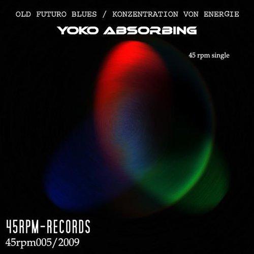 Old Futuro Blues / Konzentrazion von Energie (45rpm single)