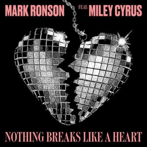 Nothing Breaks Like a Heart (feat. Miley Cyrus)