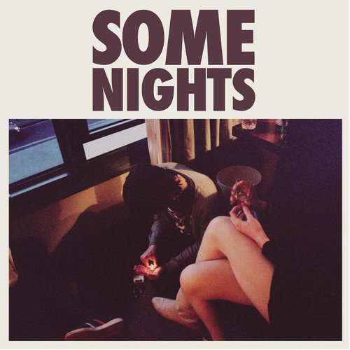 Some Nights (Spotify Exclusive)