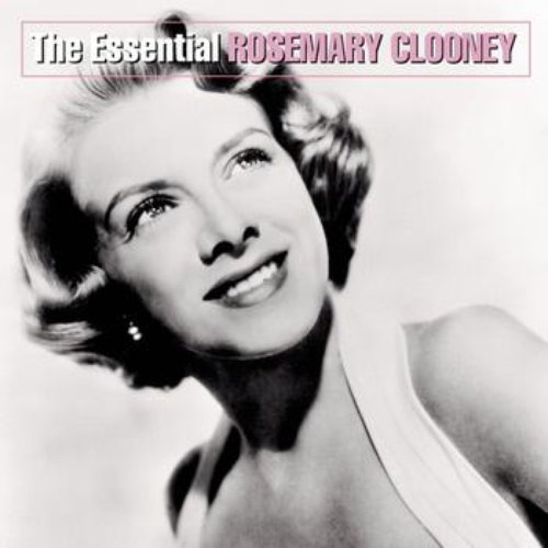 The Essential Rosemary Clooney