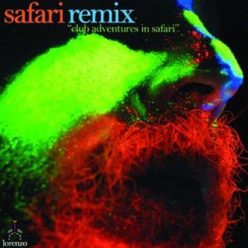 """Safari Remix """"club adventures in safari"""""""