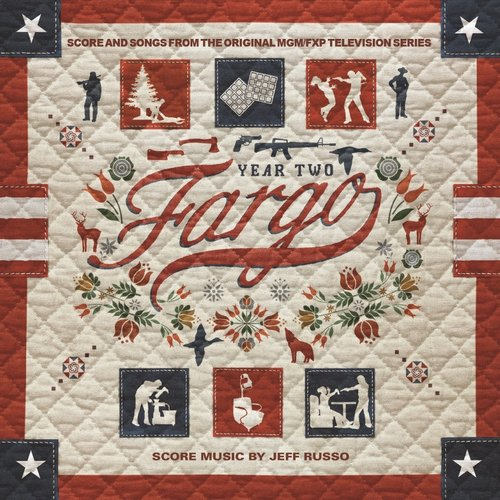 Fargo Year 2 (Score from the Original MGM / FXP Television Series)