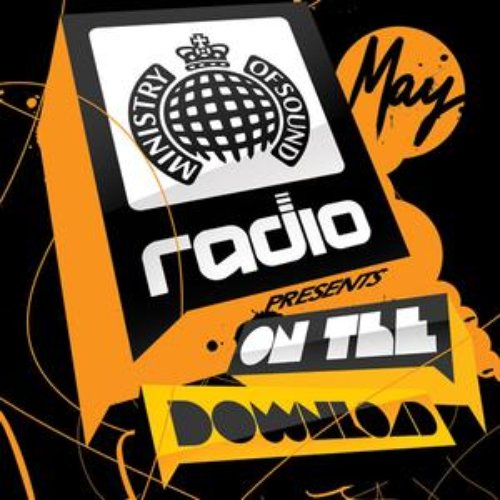 Ministry of Sound Radio Presents: On The Download - May 2009