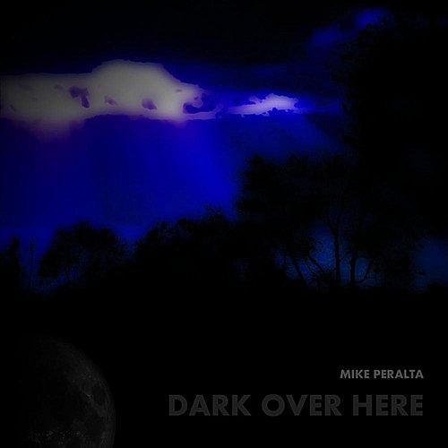 Dark Over Here