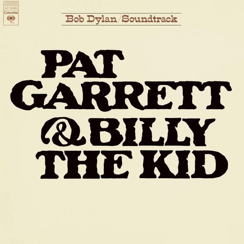 Pat Garrett & Billy the Kid (Soundtrack from the Motion Picture)