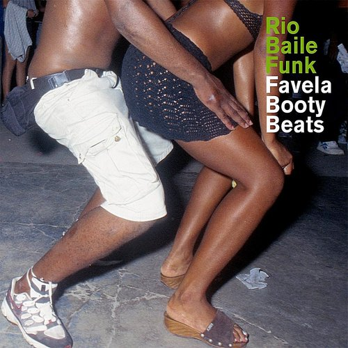 Rio Baile Funk - Favela Booty Beats