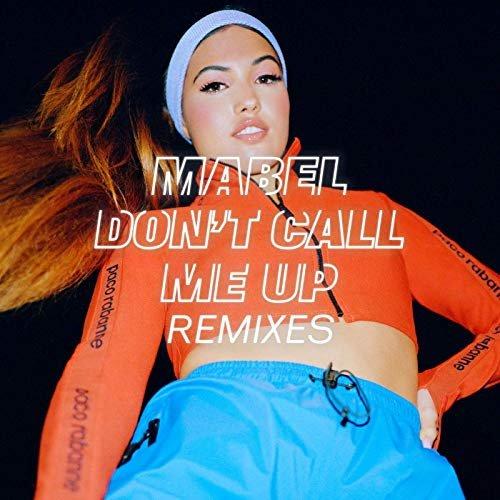 Don't Call Me Up (Remixes)