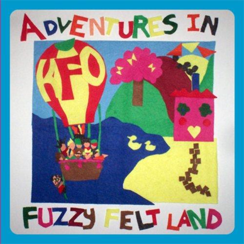 Adventures In Fuzzy Felt Land (E.P.)